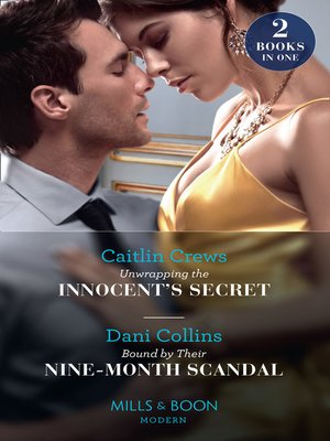cover image of Unwrapping the Innocent's Secret / Bound by Their Nine-Month Scandal