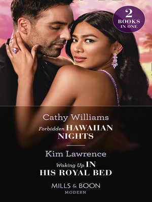 cover image of Forbidden Hawaiian Nights / Waking Up In His Royal Bed
