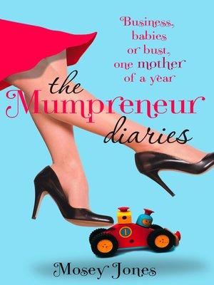 cover image of The Mumpreneur Diaries