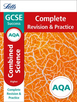 cover image of AQA GCSE 9-1 Combined Science Higher Complete Revision & Practice