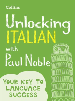 cover image of Unlocking Italian with Paul Noble