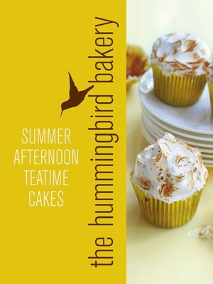 cover image of Hummingbird Bakery Summer Afternoon Teatime Cakes