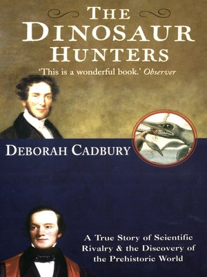 cover image of The Dinosaur Hunters
