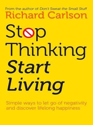 cover image of Stop Thinking, Start Living