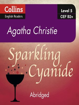 cover image of Sparkling Cyanide - Collins ELT Readers B2