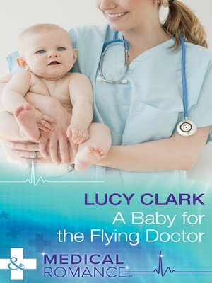 cover image of A Baby For the Flying Doctor