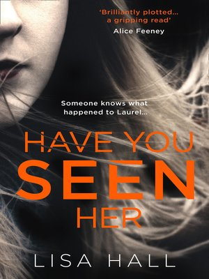 cover image of Have You Seen Her