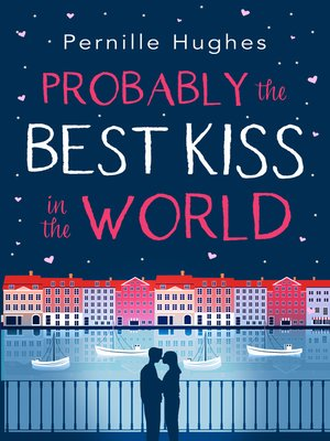 cover image of Probably the Best Kiss in the World