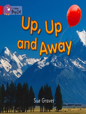 cover image of Collins Big Cat – Up, Up and Away