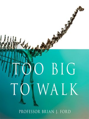 cover image of Too Big to Walk