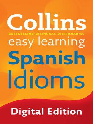 cover image of Collins Easy Learning Spanish Idioms