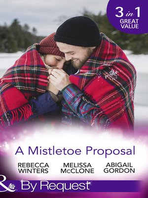 cover image of A Mistletoe Proposal