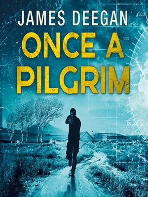 cover image of Once a Pilgrim (John Carr, Book 1)