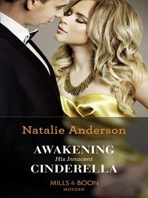 cover image of Awakening His Innocent Cinderella