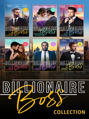 cover image of The Billionaire Bosses Collection