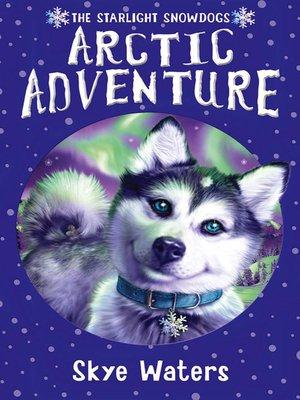 cover image of Arctic Adventure