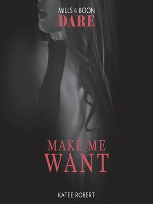 cover image of Make Me Want