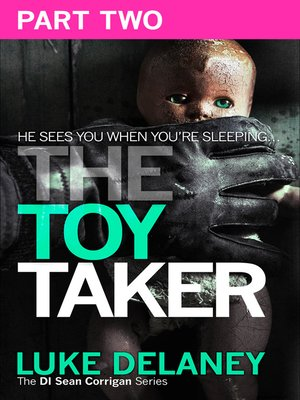 cover image of The Toy Taker, Part 2, Chapter 4 to 5