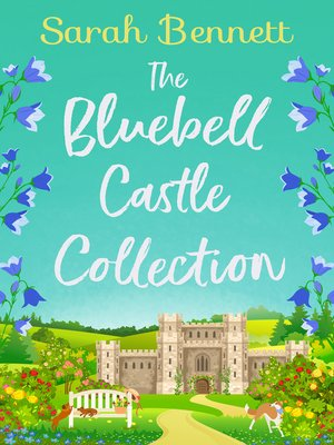 cover image of The Bluebell Castle Collection