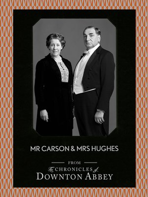 cover image of Mr Carson and Mrs Hughes (Downton Abbey Shorts, Book 7)