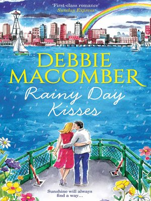 cover image of Rainy Day Kisses: Rainy Day Kisses / The First Man You Meet