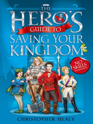 cover image of The Hero's Guide to Saving Your Kingdom