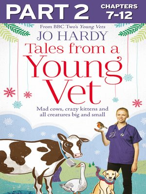 cover image of Tales from a Young Vet, Part 2 of 3