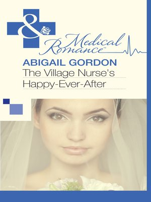 cover image of The Village Nurse's Happy-Ever-After