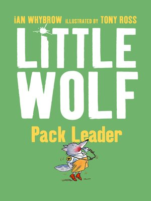 cover image of Little Wolf, Pack Leader