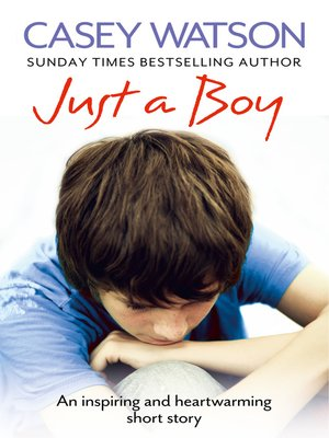 cover image of Just a Boy