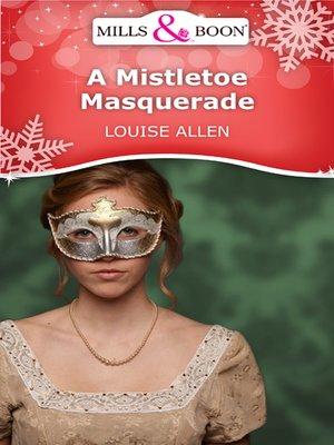 cover image of A Mistletoe Masquerade