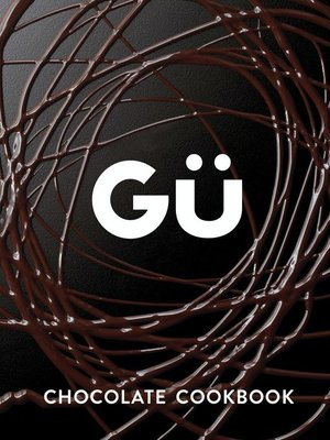 cover image of Gü Chocolate Cookbook