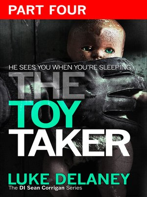 cover image of The Toy Taker, Part 4, Chapter 10 to 15