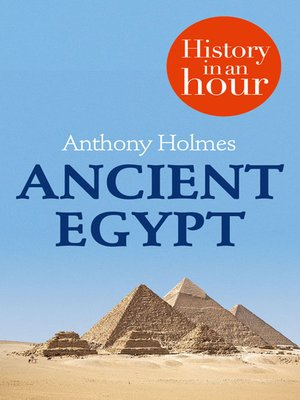 cover image of Ancient Egypt in an Hour
