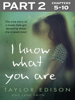 cover image of I Know What You Are, Part 2 of 3