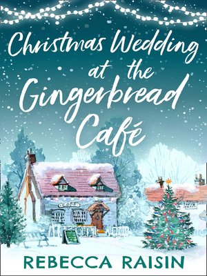 cover image of Christmas Wedding at the Gingerbread Café