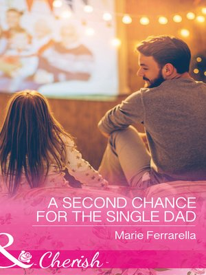 cover image of A Second Chance For the Single Dad
