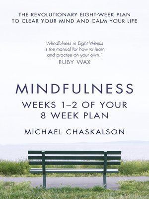 cover image of Mindfulness, Weeks 1-2 of Your 8-Week Program