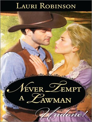 cover image of Never Tempt a Lawman