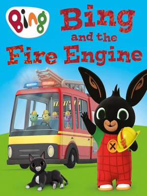 cover image of Bing and the Fire Engine