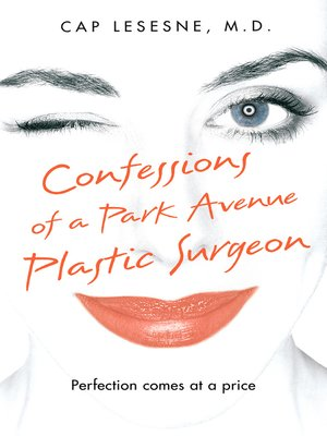 cover image of Confessions of a Park Avenue Plastic Surgeon