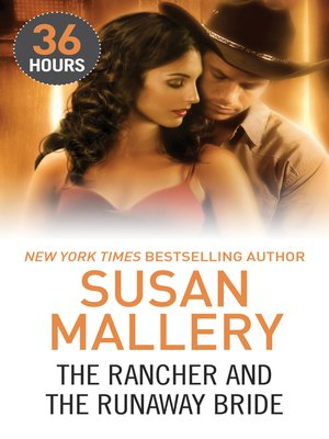 cover image of The Rancher and the Runaway Bride