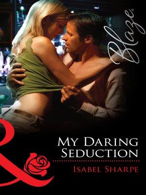 cover image of My Daring Seduction