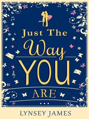 cover image of Just the Way You Are