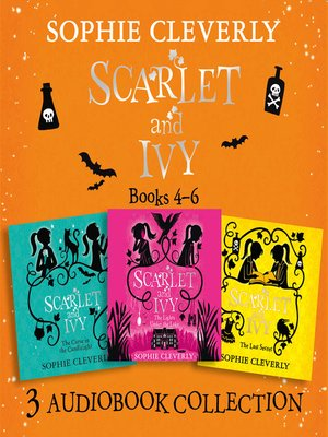 cover image of Scarlet and Ivy, Audio Collection Books 4-6