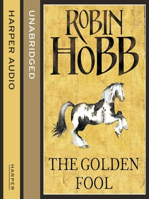 Golden Fool (The Tawny Man, Book 2) by Robin Hobb