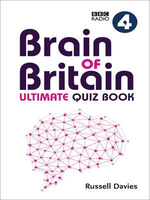 cover image of BBC Radio 4 Brain of Britain Ultimate Quiz Book