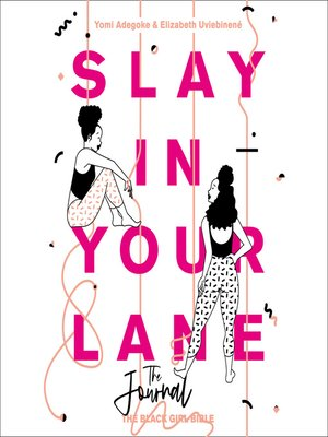 cover image of Slay In Your Lane (The Audio Journal)