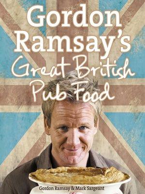 cover image of Gordon Ramsay's Great British Pub Food