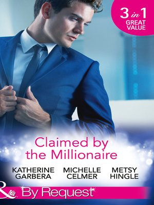cover image of Claimed by the Millionaire